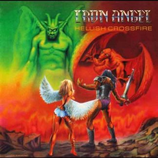 "IRON ANGEL (Germany) - ""Hellish Crossfire"" - LP 2016 - High Roller Records"