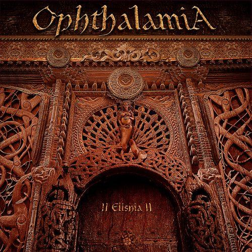 """OPHTHALAMIA (Sweden) - """"II Elisha II"""" - 2CD 2019 - Soulseller Records"""