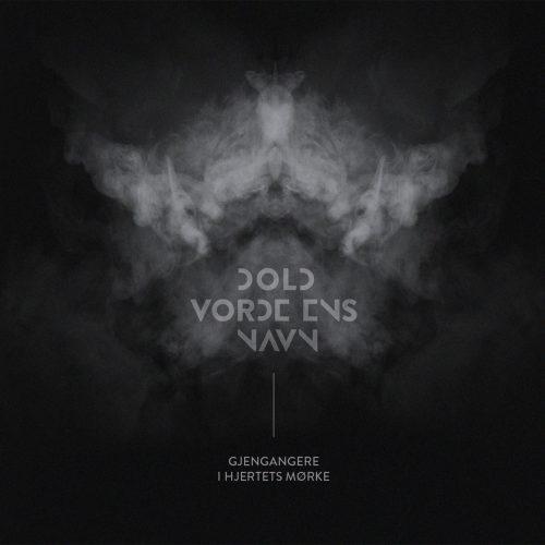 """DOLD VORDE ENS NAVN (Norway) - """"Gjengangere i Hjertets Mørke"""" - MCD Digipack 2019 - Soulseller Records"""
