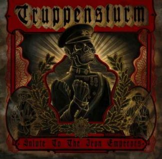 """TRUPPENSTURM (Germany) - """"Salute to the Iron Emperors"""" - LP 2010 - Ván Records"""
