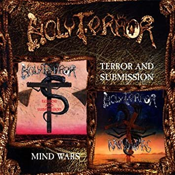"""HOLY TERROR (USA) - """"Terror and Submission / Mind Wars"""" - 2CD 1998 - Candlelight Records"""