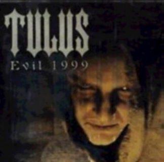 "TULUS (Norway) - ""Evil 1999"" - LP 1999 - Soulseller Records"