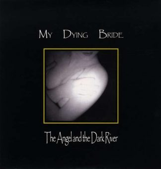 """MY DYING BRIDE (UK) - """"The Angel and the Dark River"""" - Digipack CD with bonus tracks 1995 - Peaceville Records"""