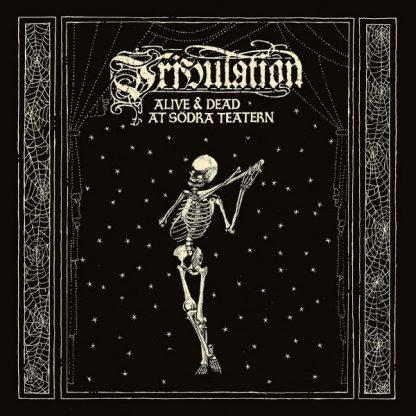 "TRIBULATION (Sweden) - ""Alive & Dead at Södra Teatern"" - 2LP-DVD 2019 - Century Media Records"