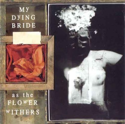 """MY DYING BRIDE (UK) - """"As the Flower Withers"""" - CD 1992 - Peaceville Records"""