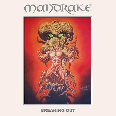 """MANDRAKE (Denmark) - """"Breaking Out"""" - CD 2014 - High Roller Records"""