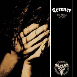 "CORONER (Switzerland) - ""No More Color"" - LP 1989 - Century Media Records"