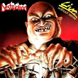"DESTRUCTION (Germany) - ""Live Without Sense"" - LP + 7"" 1989 - High Roller Records"