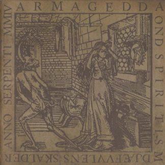 """ARMAGEDDA (Sweden) - """"Ond Spiritism: Djæfvvlens Skalder Anno Serpenti MMIV"""" - LP 2004 - Nordvis Produktion"""