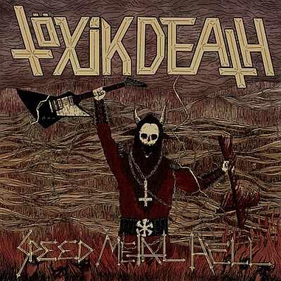 """TÖXIK DEATH (Norway) - """"Speed Metal Hell"""" - CD 2014 - Demonhood Productions"""