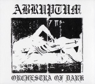 """ABRUPTUM (Sweden) - """"Orchestra of Dark"""" - Digipack CD 1991 - Blooddawn Productions"""