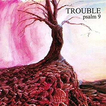 "TROUBLE (USA) - ""Psalm 9"" - LP 1984 - Hammerheart Records"