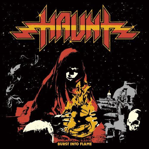 "HAUNT (USA) - ""Burst into Flame"" - CD 2018 - Shadow Kingdom Records"