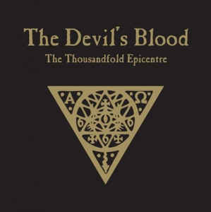 "THE DEVIL'S BLOOD (Netherlands) - ""The Thousandfold Epicentre"" - 2LP 2011 - Ván Records"