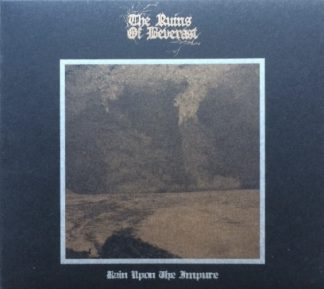 """THE RUINS OF BEVERAST (Germany) - """"Rain upon the Impure"""" - Digipack CD 2006 - Ván Records"""