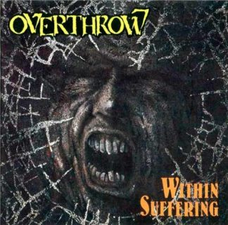 """OVERTHROW (Canada) - """"Within Suffering"""" - CD 1990 - VIC Records"""