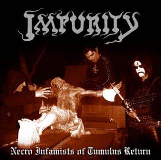 "IMPURITY (Brazil) - ""Necro Infamists of Tumulus Return"" - Gatefold LP 2006 - Iron Bonehead Productions"