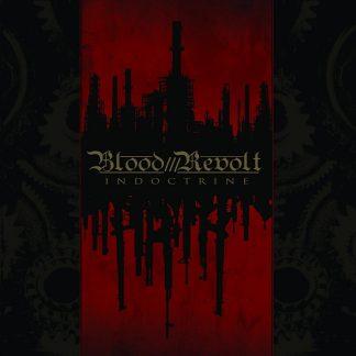 "BLOOD REVOLT (International) - ""Indoctrine"" - LP 2010 - Iron Bonehead Productions"