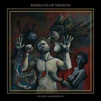 "EMBRACE OF THORNS (Greece) - ""Scorn Aesthetics"" - LP 2018 - Iron Bonehead Productions"