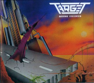 """TARGET (Belgium) - """"Mission Executed"""" - Digibook CD 1987 - Archivist Records"""