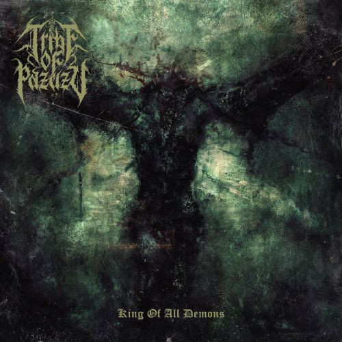 """TRIBE OF PAZUZU (USA/Canada) - """"King of All Demons"""" - CD 2020 - VIC Records"""