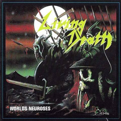 "LIVING DEATH (Germany) - ""Worlds Neuroses"" - Digibook CD 1989 - ARC. vol. III"