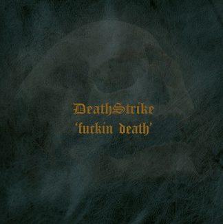 "DEATHSTRIKE (USA) - ""Fuckin' Death"" - Digipack CD 1991 - VIC Records"